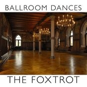 Ballroom Dances: The Foxtrot Songs