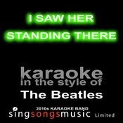 I Saw Her Standing There (Originally Performed By The Beatles) [Karaoke Audio Version] Song