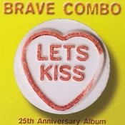 Let's Kiss (25th Anniversary Album) Songs