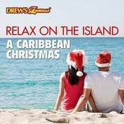 Relax On The Island: A Caribbean Christmas Songs