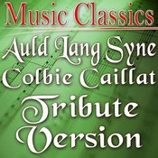 Auld Lang Syne (Colbie Caillat Tribute Version) Song