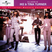 Classic Ike & Tina Turner - The Universal Masters Collection Songs