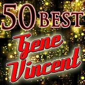 50 Best: Gene Vincent Songs