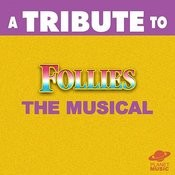 A Tribute To Follies: The Musical Songs
