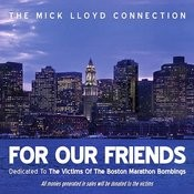 For Our Friends (Dedicated To The Victims Of The Boston Marathon Bombings) - Single Songs