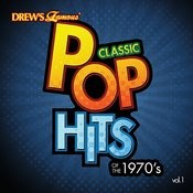 Classic Pop Hits: The 1970's, Vol. 1 Songs
