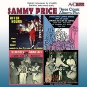 Three Classic Albums Plus (Barrelhouse, Boogie-Woogie And The Blues / After Hours / Sidney Bechet And Sammy Price Bluesicians) [Remastered] Songs