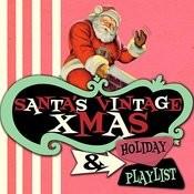 Santa's Vintage Xmas & Holiday Playlist Songs