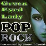 Green Eyed Lady: Pop Rock Songs