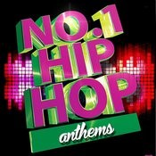 No. 1 Hip Hop Anthems Songs