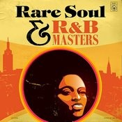 Rare Soul & R&B Masters Songs