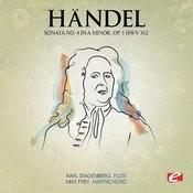 Handel: Sonata No. 4 In A Minor, Op. 1 Hmv 362 (Digitally Remastered) Songs