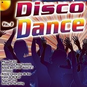 Disco Dance Vol. 3 Songs