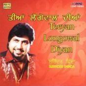 Surinder Shinda - Tian Longowal Diyan Songs