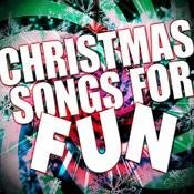 Christmas Songs For Fun Songs