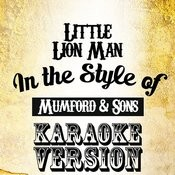 Little Lion Man (In The Style Of Mumford & Sons) [Karaoke Version] - Single Songs