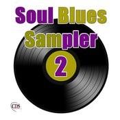 Soul Blues Sampler 2 Songs