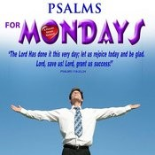 Psalms For Mondays Songs