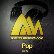 Ameritz Karaoke Gold - Pop, Vol. 42 Songs