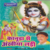 Kanuda Se Ankhiya Ladi Songs
