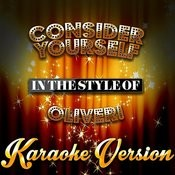 Consider Yourself (In The Style Of Oliver!) [Karaoke Version] Song