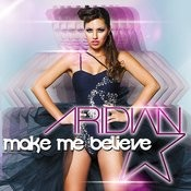 Make Me Believe Song