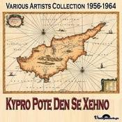 Kypro Pote Den Se Xehno (1956-1964) Songs
