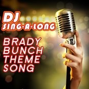 Brady Bunch Theme Song (Karaoke Version) Songs