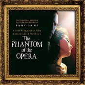 The Phantom Of The Opera (Original Motion Picture Soundtrack) [Expanded Edition] Songs