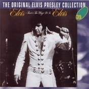 Elvis - That's The Way It Is Songs