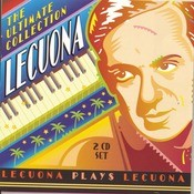 Lecuona - The Ultimate Collection Songs