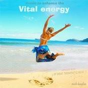 Music To Enhance The Vital Energy (Music To Enhance The Mood) Songs