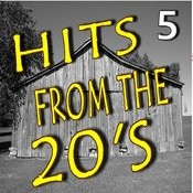 Hits From The 20's, Vol. 5 Songs