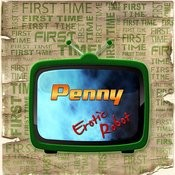 First Time Penny Songs
