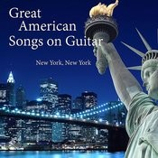 Great American Songs On Guitar: New York, New York Songs