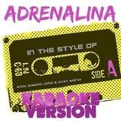Adrenalina (In The Style Of Wisin, Jennifer Lopez And Ricky Martin) [Karaoke Version] - Single Songs