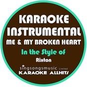 Me & My Broken Heart (In The Style Of Rixton) [Karaoke Instrumental Version] - Single Songs