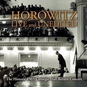 Historic Horowitz: Live And Unedited, The Legendary 1965 Carnegie Hall Return Concert Songs
