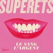 Le Sang, L'argent - Single Songs