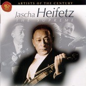 Artists Of The Century: Jascha Heifetz Songs