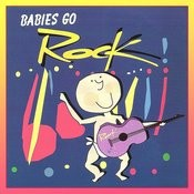 Babies Go Rock Songs
