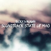 Soundtrack State Of Mind Songs