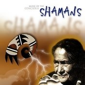 Music Of The Shamans Songs
