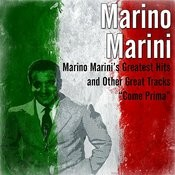 Marino Marini's Greatest Hits And Other Great Tracks (Come Prima) Songs