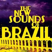 The New Sounds Of Brazil Songs