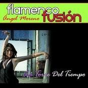Flamenco Fusión. La Torre Del Tiempo Songs