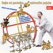 Vodňanský: Dejte MI Pastelku, Nakreslím Pejska Songs