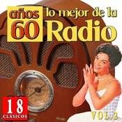 18 Clásicos. Lo Mejor De La Radio Años 60. Vol.2 Songs