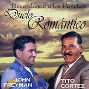 Recordando A Los Panchos. Duelo Romántico Songs