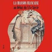 La Chanson Française Au Début Du Xxe Siècle, Volume 3 Songs